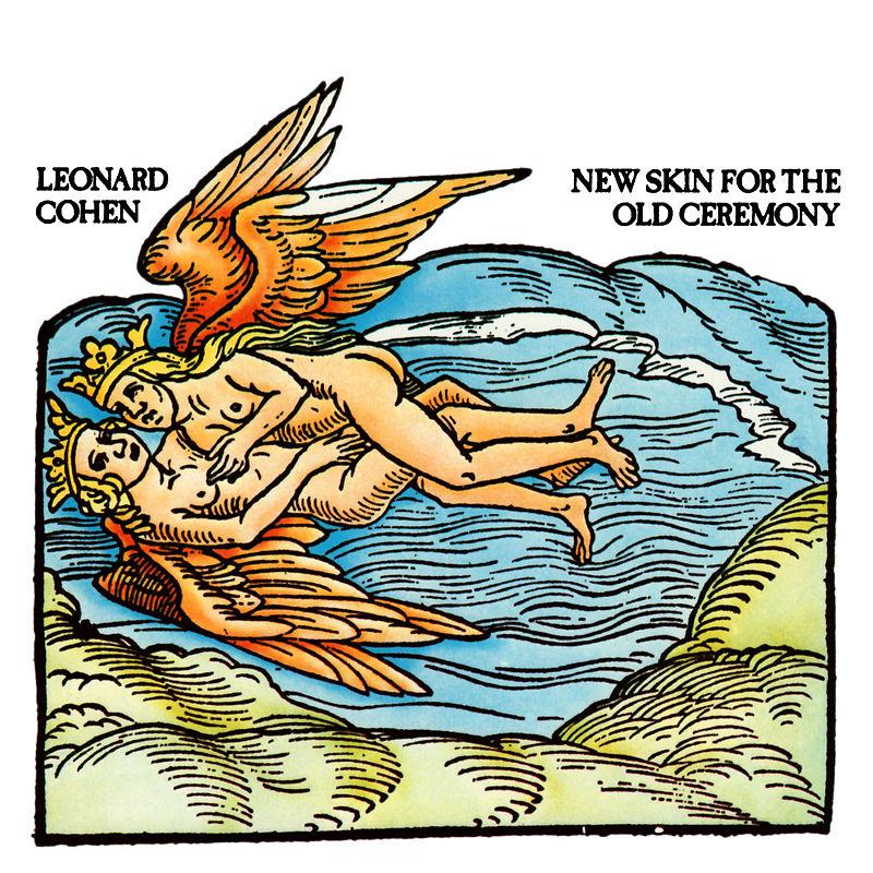 800px-new_skin_for_the_old_ceremony-jpg-leonard-cohen-new-skin-for-the-old-ceremony-en-1974